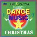 DANCE MUSIC FOR X'mas /K.FACTOR afb