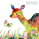 DISCOVERY /藤岡正明 afb