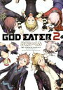 【中古】 GOD EATER 2(10) 電撃C NEXT/...
