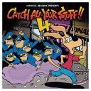 楽天ブックサプライUSED【送料無料】CATCH ALL YOUR STUFF!!4 [Audio CD] オムニバス; TOTALFAT; Northern19; stack44 and RUNNERS-Hi