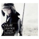 USED【送料無料】JUSTICE from GUILTY (CD DVD) (外付特典:卓上カレンダーなし) Audio CD GLAY