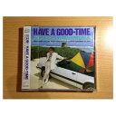 USEDб┌┴ў╬┴╠╡╬┴б█HAVE A GOOD-TIME [Audio CD] └ю┬╝╣п░ь