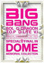 USED【送料無料】SPECIAL FINAL IN DOME MEMORIAL COLLECTION (ミニAL+DVD) [Audio CD] BIGBANG