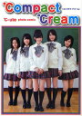 ℃ompact ℃ream(コンパクト ドリーム) ℃−ute photo comic