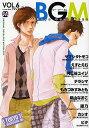 【店内全品5倍】BGM Boys Guys Mens VOL.6 ORIGINAL BOYSLOVE ANTHOLOGY【3000円以上送料...