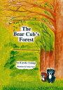 The Bear Cub's Forest/柳希嘉子/藤田孝子【合計3000円以上で送料無料】