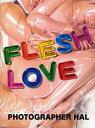 嗜好, 運動, 美術 - FLESH LOVE/フォトグラファーハル【2500円以上送料無料】