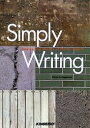 Simply writing Step by step mastery of written English/DianeH.Nagatomo【2500円以上送料無料】