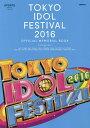 TOKYO IDOL FESTIVAL 2016 OFFICIAL MEMORIAL BOOK UPDATE Girls OCTOBER_2016【2500円以...