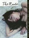 The Nude NIPPON CAMERA NIPPON NUDE PHOTO ISSUE vol.3【2500円以上送料無料】