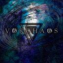 Vorchaos/Vorchaos【2500円以上送料無料】