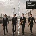 其它 - 【店内全品5倍】DEBUT CONCERT/Rev Saxophone Quartet【3000円以上送料無料】
