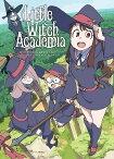 〔予約〕Little Witch Academia Chronicle リトルウィッチアカデミア クロニクル /ニュータイプ【2500円以上送料無料】