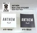 ANTHEM・アンセム【BOX LOGO STICKER・ボックスロゴステッカー】カラー:WHITEまたはBlack