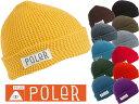 POLER ポーラー WORKERMAN BEANIE ニット帽 ビーニー キャップ 帽子 CAP ハット 535006 615002 アウトドア キャンプ メール便