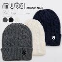 ムータ・muta ニット 帽子ニットキャップ MMNT-No.8-