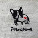 フレンチブル 再再入荷★人気商品★かや生地ふきん フレンチブルドッグ 犬 dog いぬ イヌ