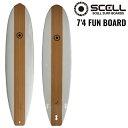 ファンボード 7'4 WOOD●サーフボード 【SCELL】...