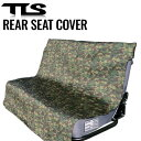 ショッピングシートカバー TOOLS シートカバー グリーンカモ ツールス 後部座席用 ネオプレン サーフィン TLS リアシートカバー Green Camo