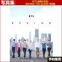 和訳つき/BTS(防弾少年団) Behind The Scene 写真集/予約特典つき 日本国内発送/1次
