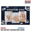 【SHINEE】 SM ARTIST SIGNATURE RING 1次予約 送料無料
