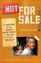 楽天BUY王楽天市場店【すぐに使えるクーポン有!2点で50円、5点で300円引き】Not for Sale: The Return of the Global Slave Trade-and How We Can Fight It 【中古】