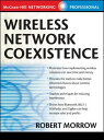 Wireless Network Coexistence (McGraw-Hill Networking Professional) 【中古】