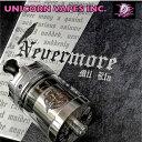 UNICORN VAPES INC. Nevermore MTL RTA 24mm ユニコーン ベイプス ネバーモア アトマイザー 電子タバコ vape ベイプ RBA リビルダブル シングル