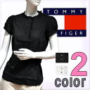 【楽天最安値挑戦中】【あす楽】TOMMY HILFIGER トミーヒルフィガーデニム 半袖シャツ ブラウス ブラック ホワイト Yシャツレディースビジネス ブランドシャツ