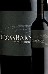《ポールホブスクロスバーン》カベルネソーヴィニヨンナパヴァレー[2013]CrossBarnbyPaulHobbsWinesCabernetSauvignonNapaValleyポールホッブスホブズ750ml[赤ワイン][カリフォルニアワイン]