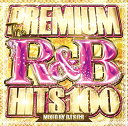 Artist Name: D - DJ S.U.B THE PREMIUM R&B HITS 100 CD 2枚組 全100曲!