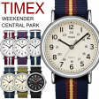 タイメックス TIMEX 腕時計 メンズ レディース ウィークエンダー セントラルパーク ミリタリー MILITARY メッシュベルト うでどけい MEN'S ウォッチ