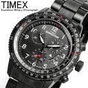 【TIMEX】【タイメックス】【送料無料】 エクスペディション クロノグラフ 100M防水 黒メタル 腕時計 メンズ センタークロノ EXPEDITION ミリタリー T49825 うでどけい MEN'S ウォッチ