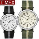 エントリーでポイント+3倍 TIMEX タイメックス ウィークエンダー 腕時計 ユニセックス クオーツ 3気圧防水 真鍮 ナイロンストラップ ミネラルガラス インディグロナイトライト アメリカンブランド TX-WE02