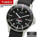【送料無料】TIMEX タイメックス×ネイバーフッド×END. 腕時計 ウォッチ メンズ 男性用 限定モデル トリプルコラボレーションウォッチ tw2t25000