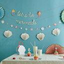 あす楽!【merimeri】人魚姫ガーランド Lets be mermaids マーメイド シェル メッセージ 4ガーランド