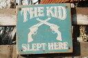 ウエスタン木製看板のシンプルデザインシリーズ(ザ・キッド) ■ ウッドサイン サインプレート アメリカ アンティーク 木製 ウッド 看板 サインボード アメリカ...