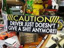 アメリカンジョークのバンパーステッカー(運転手は理性を失っています!) ■ 自分仕様だから愛着も強く