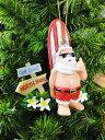 ハワイアン・クリスマスオーナメント(サーフサンタ・ゴッドサーフ) ■ 飾り インテリア 装飾 ガーランド メリー クリスマス ディスプレイ xmas デコレーション ツリー パーティーグッズ オーナメント アメリカン雑貨 プレゼント