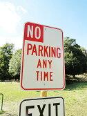アメリカの本物のトラフィックサイン(駐車禁止/終日) ■ 看板