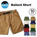 カブー バラードショーツ【正規品】KAVU ショートパンツ 男性 メンズ Ballard Short 0824楽天カード分割