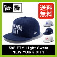 【30%OFF】 <2016年春夏新作!>ニューエラ 59FIFTY ライトスウェット ニューヨークシティ【送料無料】【正規品】NEW ERA 帽子 キャップ