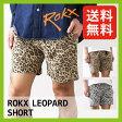 【25%OFF】<2016年春夏新作!>ロックス ロックスレオパードショーツ【送料無料】【正規品】ROKX パンツ ショート ROKX LEOPARD SHORT SALE セール