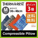 サーマレスト コンプレッシブルピロー M【ポイント3倍】 【送料無料】 【正規品】THERM-A-REST 枕 圧縮収納 キャンプ Compressible Pillow M