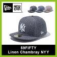 【30%OFF】 <2016年春夏新作!>ニューエラ 59FIFTY リネンシャンブレー ニューヨークヤンキース NEW ERA【正規品】帽子|ハット|野球帽|NY|ニューヨーク|ヤンキース|ベースボールキャップ|59FIFTY|