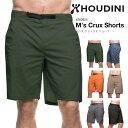 【30%OFF】フーディニ メンズ クラックスショーツ 【送料無料】 【正規品】HOUDINI ショートパンツ 男性 メンズ M's Crux Shorts