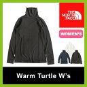 【30%OFF】 ノースフェイス ウォームタートル【ウィメンズ】 【送料無料】 【正規品】トップス カットソー 長袖 インナー タートル ネック 女性 レディース スポーツ 登山 アウトドア Warm Turtle W's