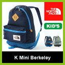 【10%OFF】 ノースフェイス キッズ ミニバークレー【正規品】THE NORTH FACE リュック ザック リュックサック 登山 キッズ 子ども アウトドア バックパック K Mini Berkeley