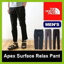【15%OFF】 ノースフェイス THE NORTH FACE エイペックスサーフェイスリラックスパンツ 【送料無料】 Apex Surface Relax Pant エイペックス サーフェイス リラックス パンツ メンズ ボトムス パンツ ロングパンツ 【17ss】
