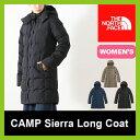 【20%OFF】ノースフェイス キャンプシェラロングコート【ウィメンズ】 THE NORTH FACE CAMP Sierra Long Coat レディース 【送料無料】ロング コート ダウン レディース